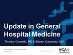 Update in General Internal Medicine by Timothy Connelly MD and Steven Carpenter