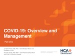 COVID-19: Overview and Management by Jonathan Perlin MD and Kenneth Sands MD