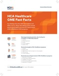 HCA Healthcare GME Fast Facts by HCA Healthcare