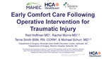 Early Comfort Care Following Operative Intervention for Traumatic Injury by Melissa Red Hoffman MD, Rachel Morris MD, Terrie Smith, and Michaal Schurr MD